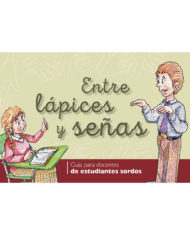 "Cover of the publication ""Entre lápices y señas"""
