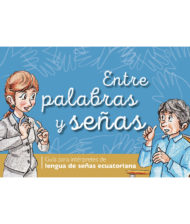 "Cover of the publication ""Entre palabras y señas"""