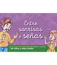 "Cover of the publication ""Entre sonrisas y señas"""
